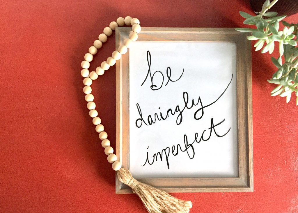 free printable, free art, free decor, diy art, diy hand lettering, be daringly imperfect, #daringlyimperfect