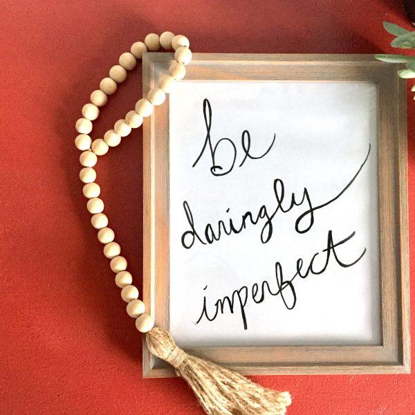 free printable, free art, free decor, diy art, diy hand lettering, be daringly imperfect, #daringlyimperfect