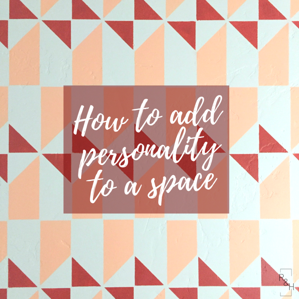 adding personality to a space